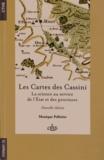 Les Cartes des Cassini. Lascienceauservicedel'Etatetdesprovinces, 2e édition
