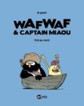 Wafwaf & Captain Miaou Tome 1 : Poil au vent