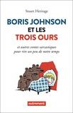 Boris Johnson et les trois ours. Et autres contes sarcastiques pour rire un peu de notre temps