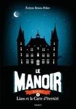 Le Manoir, Saison 1 Tome 1 : Liam et la carte d'identité