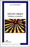 Arts du cirque. Esthétiques et évaluation