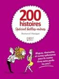 200 histoires spécial belles-mères