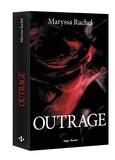 Outrage. La déchirure
