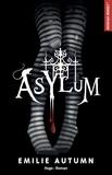 Asylum. L'Asile pour jeunes filles rebelles