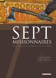 Sept missionnaires. Sept moines partent évangéliser de féroces Vikings