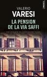 La pension de la via Saffi. Une enquête du commissaire Soneri