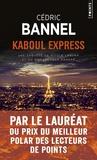 Kaboul Express. Une enquête de Nicole Laguna et du Qomaandaan Kandar