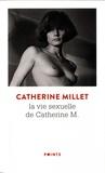 La vie sexuelle de Catherine M. Précédé de Pourquoi et Comment