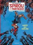 Spirou et Fantasio Tome 51 : Alerte aux Zorkons