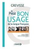 Le petit bon usage de la langue française. Grammaire