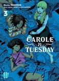Carole & Tuesday Tome 3