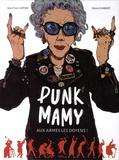 Punk Mamy Tome 1 : Aux armes les doyens !