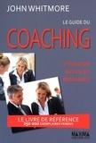 Le guide du Coaching. 4e édition revue et augmentée