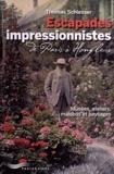 Escapades impressionnistes. De Paris à Honfleur - Musées, ateliers, maisons et paysages