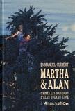 Martha & Alan. D'après les souvenirs d'Alan Ingram Cope