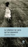 Le silence ne sera qu'un souvenir