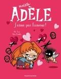 Mortelle Adèle Tome 4 : J'aime pas l'amour !