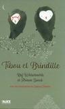 Tibou et Brindille