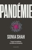 Pandémie. Traquer les épidémies, du choléra aux coronavirus