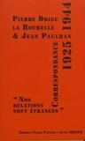 """Correspondance 1925-1944. """"Nos relations sont étranges"""""""
