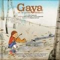 Gaya et le petit désert. Avec 1 CD audio