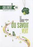 Gullivert 2010. Le guide pratique du savoir vert
