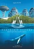 Earthship Sisters. Sauve-qui-peut la planète