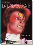 Mick Rock. The Rise of David Bowie, 1972-1973, Edition français-anglais-allemand