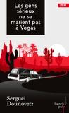 Les gens sérieux ne se marient pas à Vegas