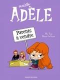 Mortelle Adèle Tome 8 : Parents à vendre