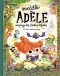 Mortelle Adèle : Au pays des contes défaits