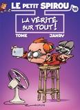 Le Petit Spirou Tome 18 : La vérité sur tout !
