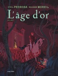 L'âge d'or Tome 2
