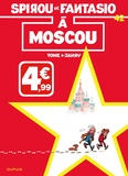 Spirou et Fantasio Tome 42 : Spirou à Moscou