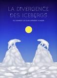 La divergence des icebergs