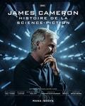 James Cameron. Histoire de la science-fiction