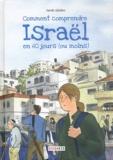 Comment comprendre Israël en 60 jours (ou moins)