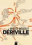 Dériville. Les situationnistes et la question urbaine
