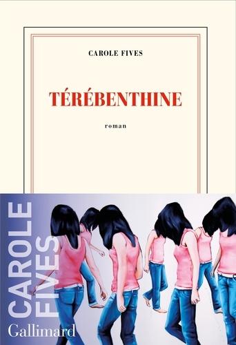 Térébenthine   Fives, Carole. Texte