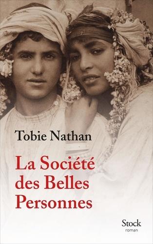 La Société des Belles Personnes   Nathan, Tobie. Texte