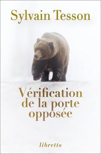 Vérification de la porte opposée | Tesson, Sylvain. Texte