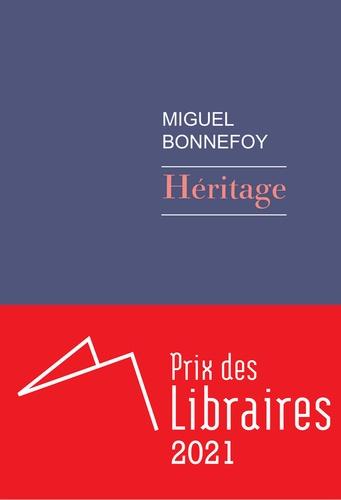 Héritage   Bonnefoy, Miguel (1986-....). Texte