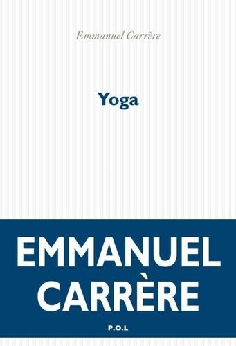 Yoga   Carrère, Emmanuel. Texte