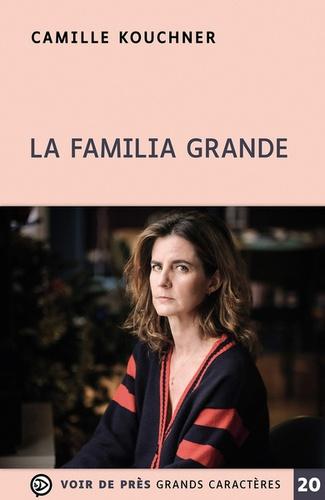 La familia grande   Kouchner, Camille. Texte