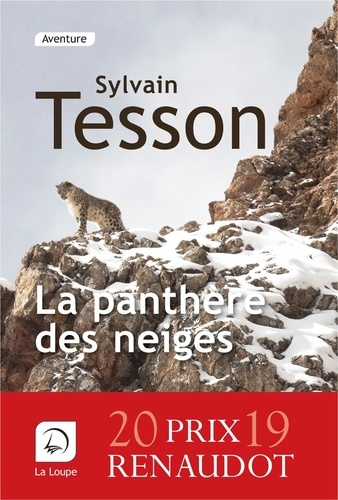 La panthère des neiges | Tesson, Sylvain. Texte