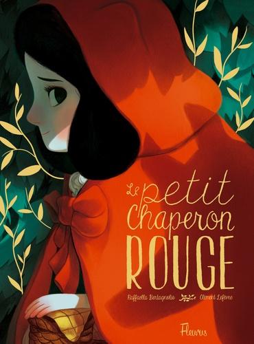 Le Petit Chaperon Rouge / Raffaella Bertagnolio | Bertagnolio, Raffaella. Auteur