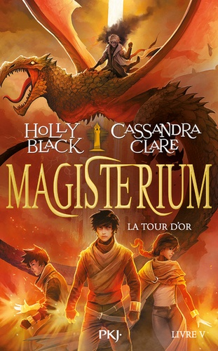 Magisterium. 05, La tour d'or / Holly Black, Cassandra Clare | Black, Holly (1971-....). Auteur