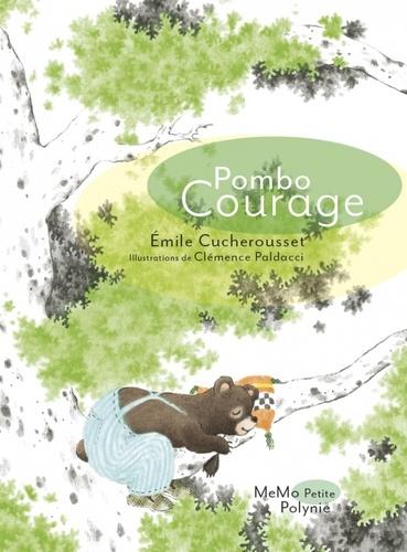 Pombo Courage : Brèves de la forêt / Emile Cucherousset |