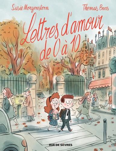 Lettres d'amour de 0 à 10 / Thomas Baas   Baas, Thomas (1975-....). Auteur