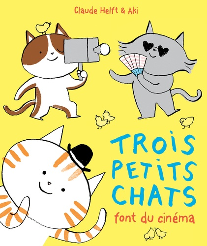 Trois petits chats font du cinéma